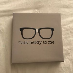 Talk Nerdy to Me Canvas Wall Hanging!